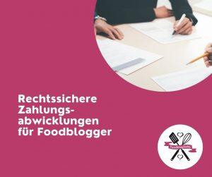 Anbieter für Zahlungsabwicklungen für Foodblogger