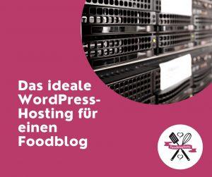 WordPress-Hosting für einen Foodblog