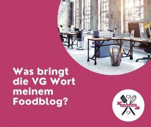 VG Wort und Foodbloggen