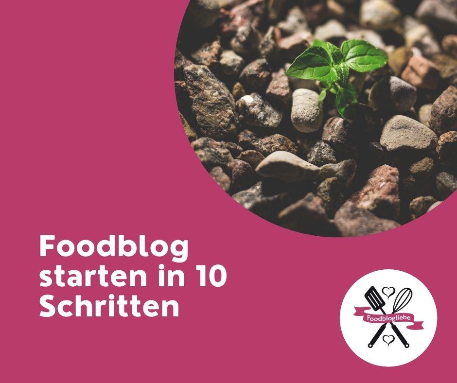 Foodblog starten in 10 Schritten oder wie werde ich Foodblogger
